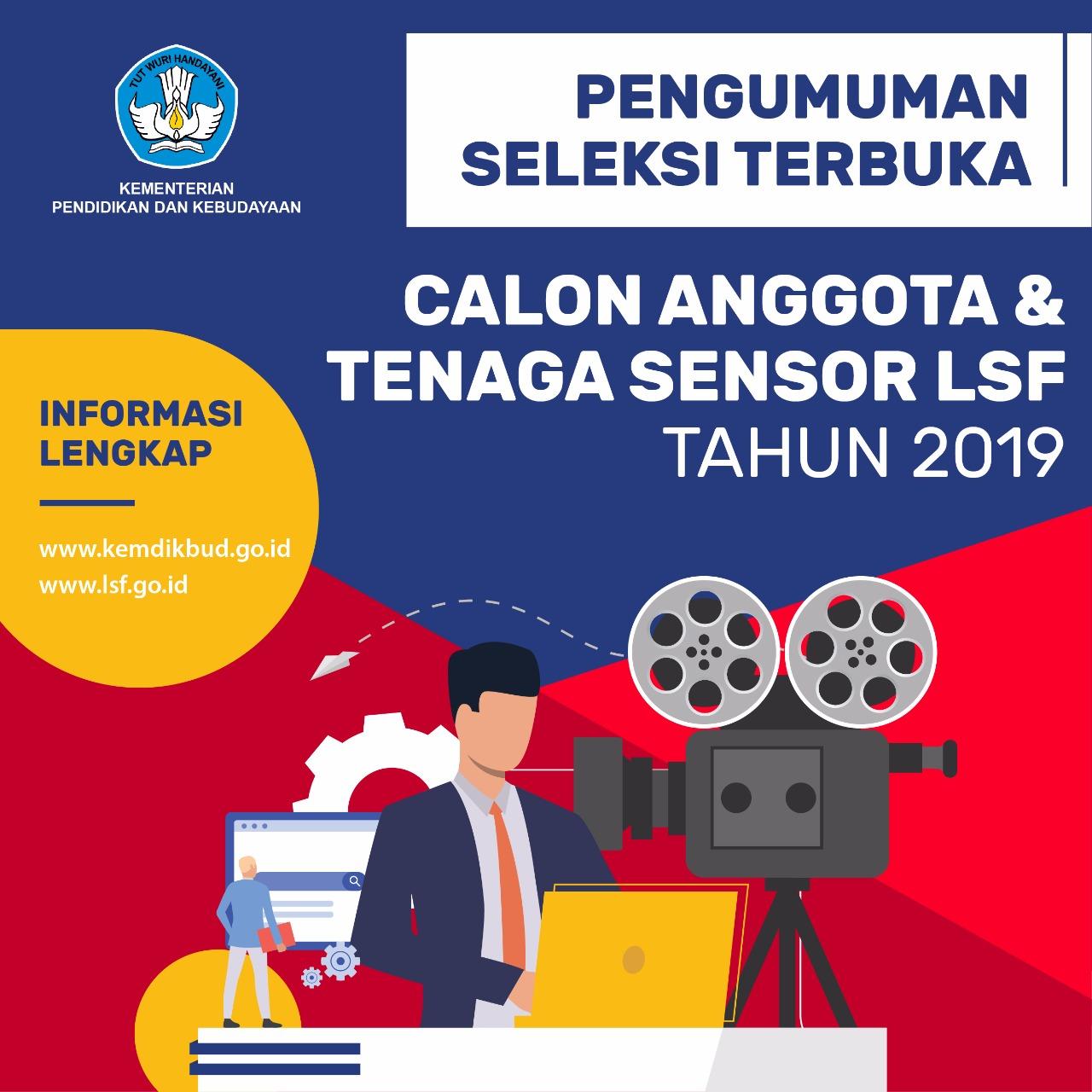 Kemendikbud Buka Pendaftaran Calon Anggota LSF dan Tenaga Sensor LSF