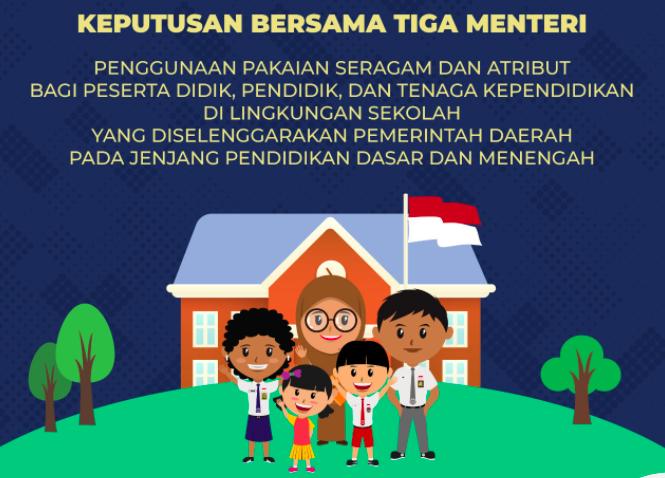 Pemerintah Keluarkan SKB 3 Menteri tentang Penggunaan Pakaian Seragam dan Atribut di Lingkungan Sekolah