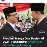 Duet Anies - AHY Digembor-gemborkan, Pengamat: Itu Sih Maunya Demokrat